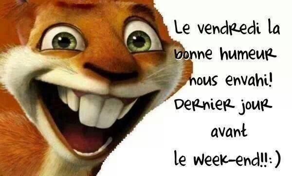 """Résultat de recherche d'images pour """"c est vendredi bientot le week end"""""""